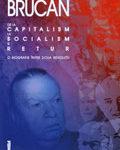 De la Capitalism la Socialism si retur