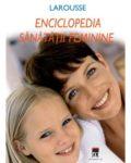 larousse-enciclopedia-sanatatii-feminine-rao
