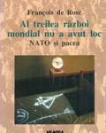 Al treilea razboi mondial nu a avut loc nato_pacea_nem