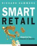 smart-retail-magazinul-tau---un-fenomen-al-vanzarilor